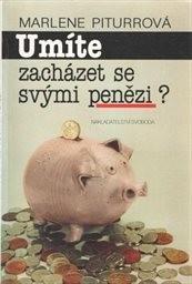 Umíte zacházet se svými penězi?