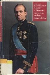 Hovory s Juanem Carlosem králem španělským