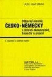 Odborný slovník česko-německý z oblasti ekonomické, finanční a právní