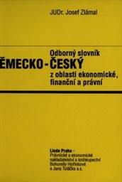 Odborný slovník německo-český z oblasti ekonomické, finanční a právní