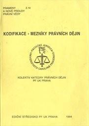 Kodifikace - mezníky právních dějin