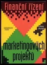 Finanční řízení marketingových projektů