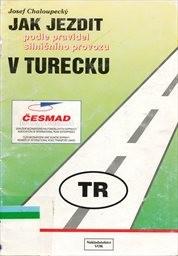 Jak jezdit podle pravidel silničního provozu v Turecku