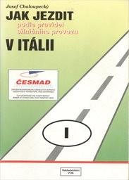 Jak jezdit podle pravidel silničního provozu v Itálii