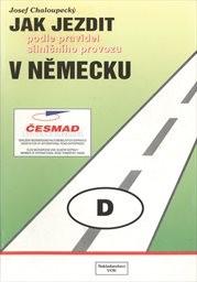 Jak jezdit podle pravidel silničního provozu v Německu