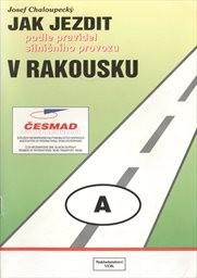 Jak jezdit podle pravidel silničního provozu v Rakousku