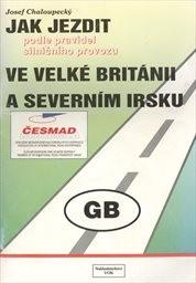 Jak jezdit podle pravidel silničního provozu ve Velké Británii a Severním Irsku