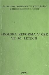 Školská reforma v ČSR ve 30. letech