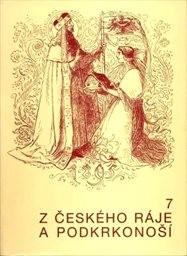 Z Českého ráje a Podkrkonoší                         (Sv. 7)