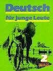 Deutsch für junge Leute                         (Bd. 2)