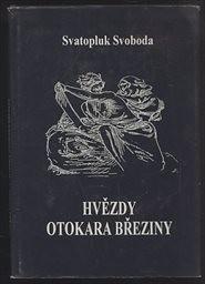 Hvězdy českého básníka a mystika Otokara Březiny