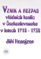 Vznik a rozpad vládních koalic v Československu v letech 1918-1938