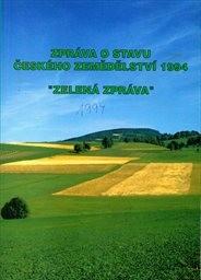 """Zpráva o stavu českého zemědělství 1994 - """"Zelená zpráva"""""""