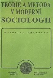 Teorie a metoda v moderní sociologii