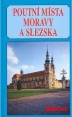 Poutní místa Moravy a Slezska