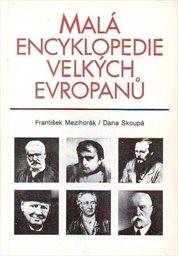 Malá encyklopedie velkých Evropanů