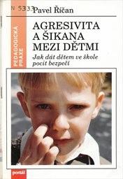 Agresivita a šikana mezi dětmi