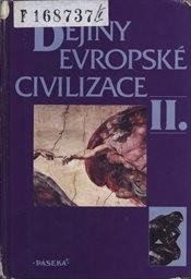 Dějiny evropské civilizace                         ([Díl] 2)