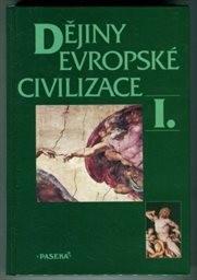 Dějiny evropské civilizace                         ([Díl] 1)