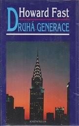 Druhá generace                         (2. díl pentalogie)