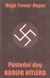 Monology ve Vůdcově hlavním stanu 1941-1944