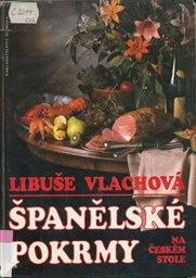 Španělské pokrmy na českém stole
