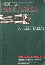 Moderní sekretářka a sekretariát