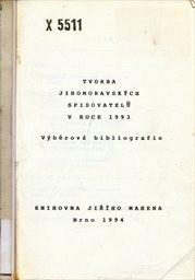Tvorba jihomoravských spisovatelů v roce 1993