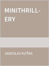 Minithrillery