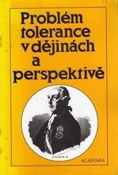 Problém tolerance v dějinách a perspektivě