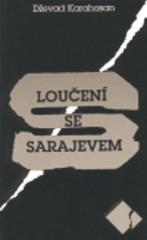 Loučení se Sarajevem