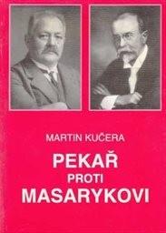 Pekař proti Masarykovi
