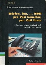 Telefon, fax, ISDN pro Vaši kancelář, pro Vaši firmu