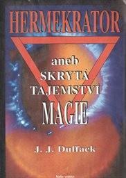 Hermekrator aneb Skrytá tajemství magie
