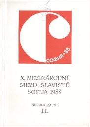 10. mezinárodní sjezd slavistů Sofija 1988 (14.-22.9.)                         (Díl 2)