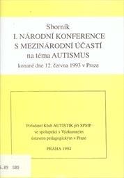 Sborník 1. národní konference s mezinárodní účastí na téma autismus