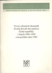 Vývoj vybraných ukazatelů životní úrovně obyvatelstva České republiky v letech 1990-1994 a na počátku roku 1995