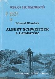 Albert Schweitzer a Lambaréné