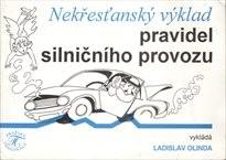 Nekřesťanský výklad pravidel silničního provozu