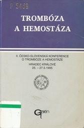 Trombóza a hemostáza