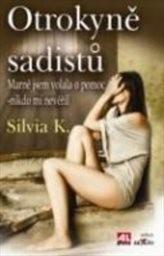 Silvia K.: ...ale pomoci jsem si musela sama