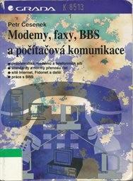 Modemy, faxy, BBS a počítačová komunikace