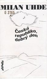 Česká republiko, dobrý den