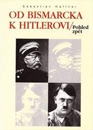 Od Bismarcka k Hitlerovi