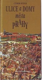 Ulice a domy města Prahy