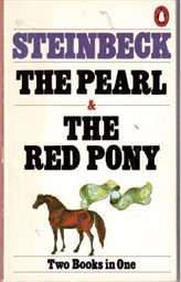 The pearl; The Red Pony