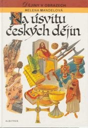 Na úsvitu českých dějin
