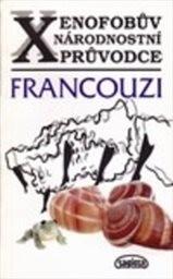 Xenofobův národnostní průvodce: Francouzi