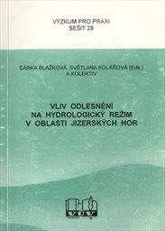 Vliv odlesnění na hydrologický režim v oblasti Jizerských hor
