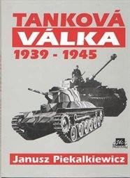 Tanková válka 1939-1945